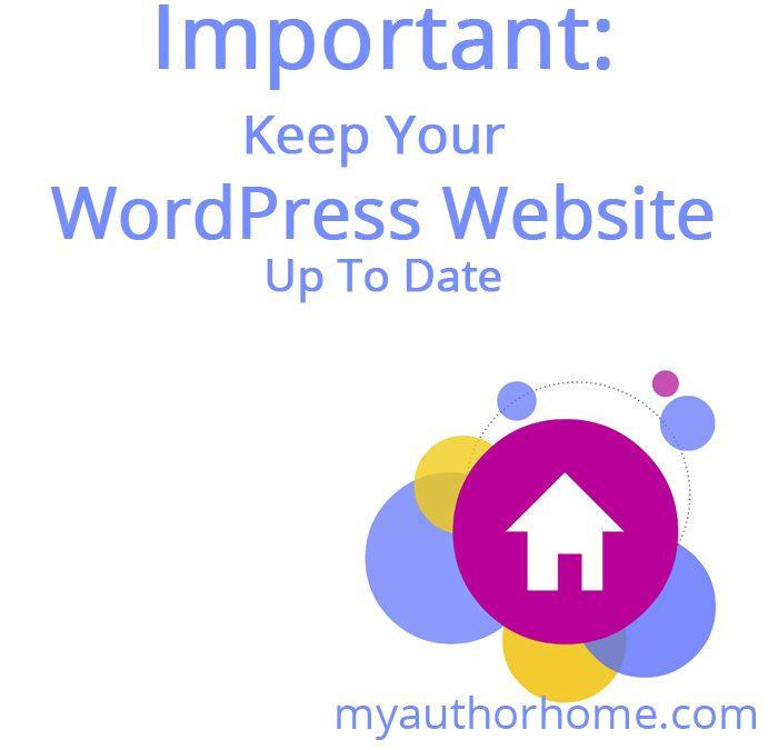 Important: Keep Your WordPress Website Up To Date