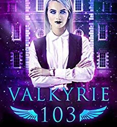 Book Review: Valkyrie 103 by Arizona Tape